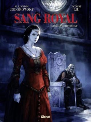 Crime et châtiment (Sang Royal, #2)