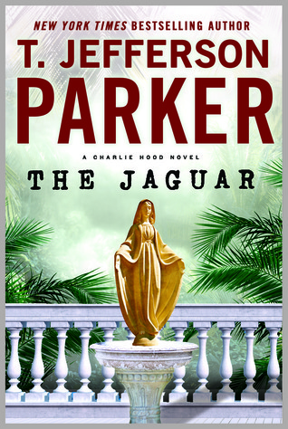 The Jaguar by T. Jefferson Parker