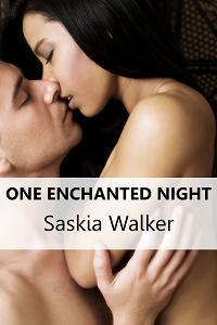 One Enchanted Night by Saskia Walker
