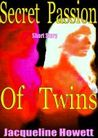 The Secret Passion of Twins