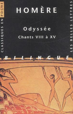 Odyssée: Chants VIII à XV