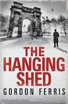 The Hanging Shed (Douglas Brodie, #1)