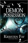 Demon Possession by Kiersten Fay