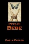 Bebe (Pets #3)