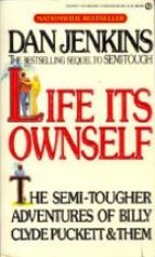 Ebook Life its Ownself by Dan Jenkins read!