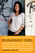 Runaway Girl: Escaping Life on the Streets, One Helping Hand at a Time