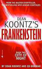 City of Night(Dean Koontzs Frankenstein 2) - Dean Koontz