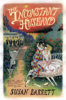 The Inconstant Husband by Susan Barrett