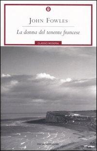 La donna del tenente francese by John Fowles