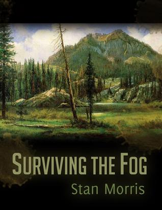Surviving the fog by Stan Morris Download ebooks android