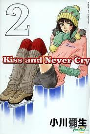 Kiss & Never Cry 2