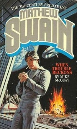 Mathew Swain: When Trouble Beckons (Mathew Swain, #2)