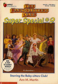 Starring the Baby-sitters Club! (The Baby-Sitters Club Super Special, #9)