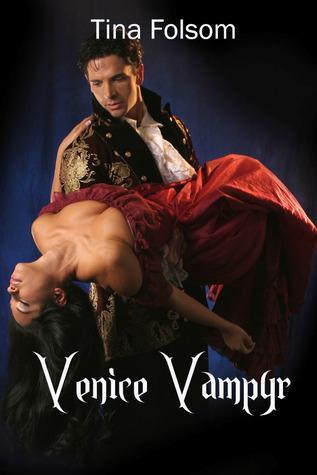 Venice Vampyr by Tina Folsom
