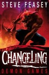 Demon Games (Changeling, #4)