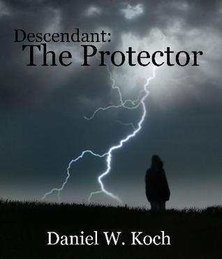 The Protector by Daniel W. Koch