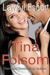 Lawful Escort by Tina Folsom