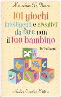 Base de datos de descarga gratuita de libros 101 giochi intelligenti e creativi da fare con il tuo bambino: da 0 a 5 anni