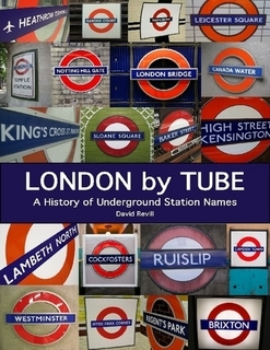 London by Tube: A History of Underground Station Names