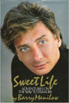 Sweet Life: Adventures on the Way to Paradise