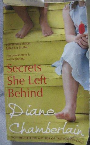 Secrets She Left Behind by Diane Chamberlain