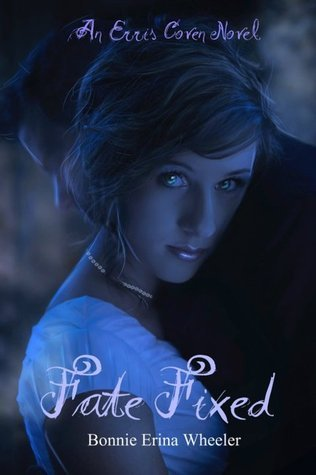 Fate Fixed by Bonnie Erina Wheeler