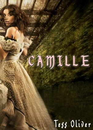 Camille by Tess Oliver