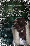 The Wood Queen (The Iron Witch, #2)