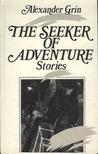 The Seeker of Adv...