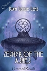 Zephyr of the Ashes by Dawn Leslie Lenz