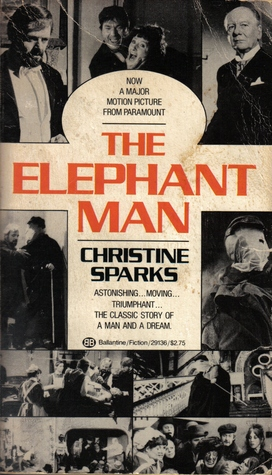 the elephant man by christine sparks (the elephant man) by paperback (author) paperback published on (11 , 1986)  by christine sparks and john esmonde paperback £001 (11 used & new offers.