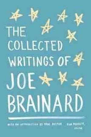 The Collected Writings by Joe Brainard