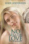 No Greater Love (Sons of Aphrodite, #1)