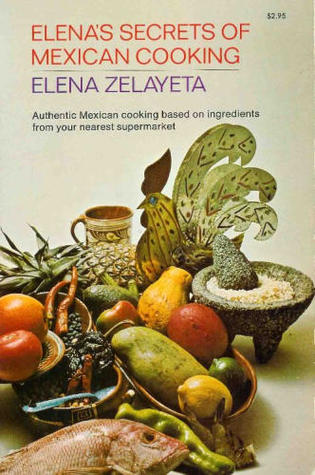 Elena's Secrets of Mexican Cooking