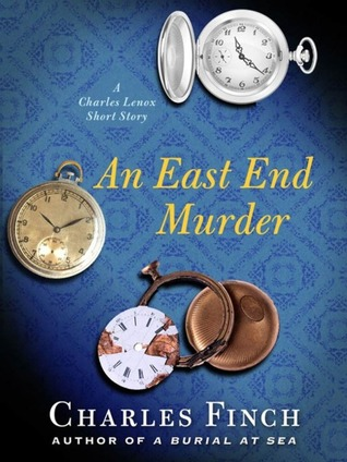An East End Murder by Charles Finch