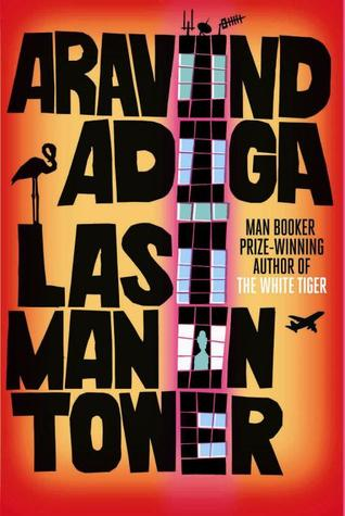 Last Man in Tower by Aravind Adiga