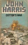 Cotton's War