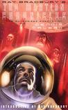 Ray Bradbury's The Martian Chronicles: The Authorized Adaptation