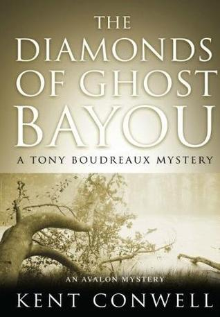 The Diamonds of Ghost Bayou by Kent Conwell