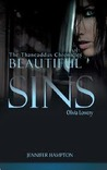Beautiful Sins: Olivia Lowery (The Thaneaddus Chronicles, #2)