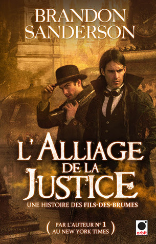 L'alliage de la Justice (Fils-des-Brumes, #4)