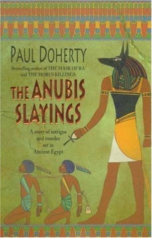The Anubis Slayings (Amerotke, #3)