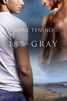18% Gray (Task Force Iota, #1)