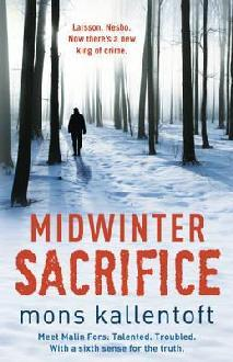 Midwinter Sacrifice by Mons Kallentoft