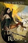 Les Dragons de la Cité Rouge by Erik Wietzel