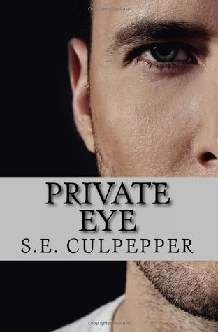 Private Eye (Liaisons #1)