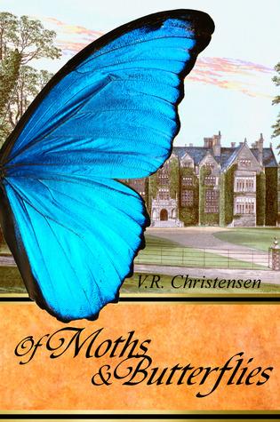 Of Moths and Butterflies by V.R. Christensen