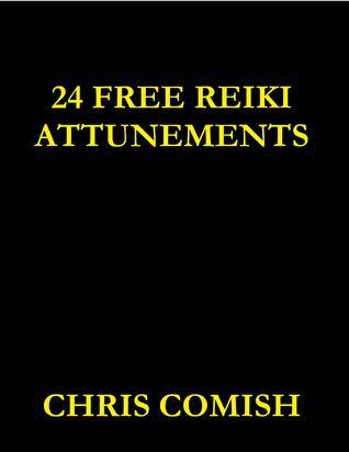 24 Free Reiki Attunements - por Chris Comish MOBI EPUB