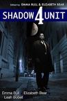 Shadow Unit 4 by Emma Bull