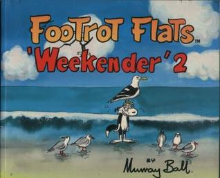 Footrot Flats Weekender 2 by Murray Ball